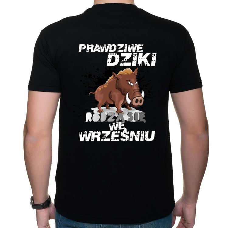 Koszulka Prawdziwe Dziki rodzą się we Wrześniu (męska) nadruk na plecach