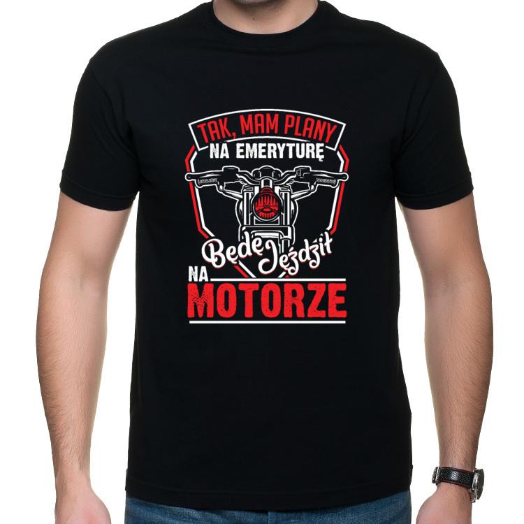 Koszulka Tak, mam plany na emeryturę, będę jeździł na motorze (męska)
