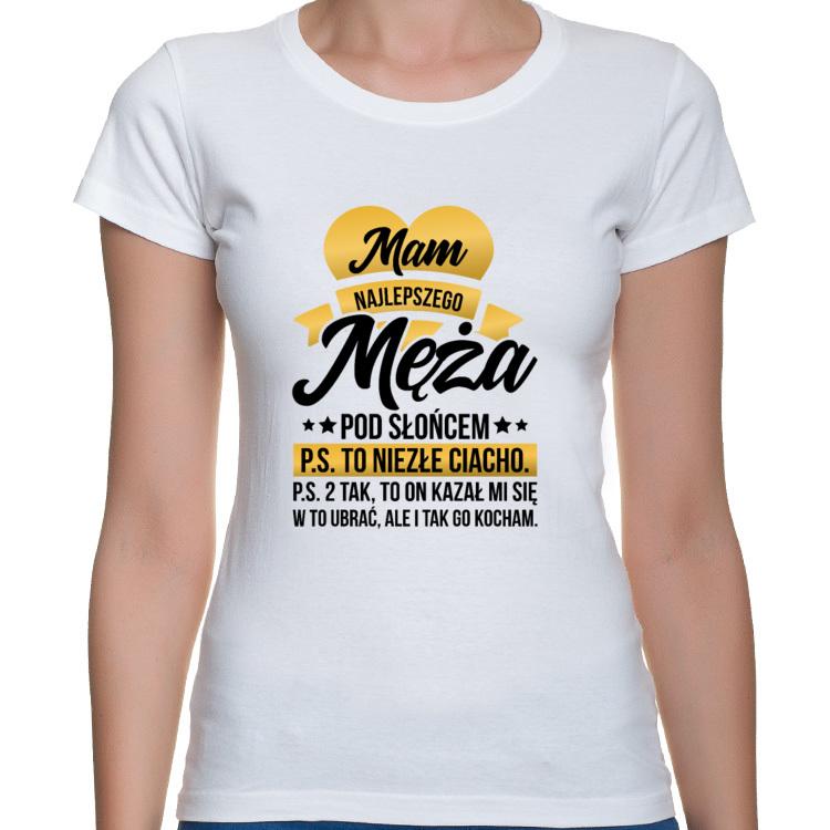 Koszulka Mam najlepszego Męża pod słońcem (damska)
