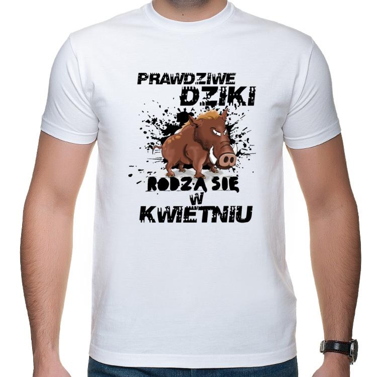 Koszulka Prawdziwe Dziki rodzą się w kwietniu (męska)