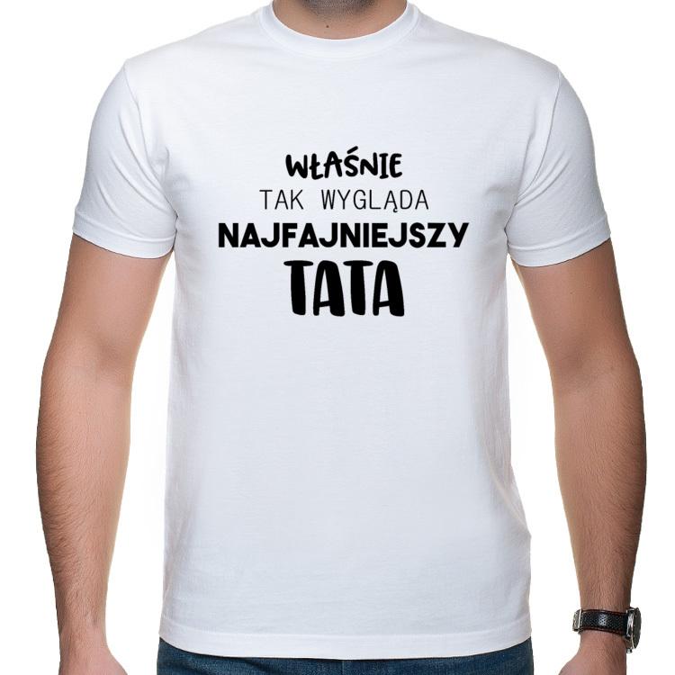 Koszulka Tak Wygląda Najfajniejszy Tata (męska)