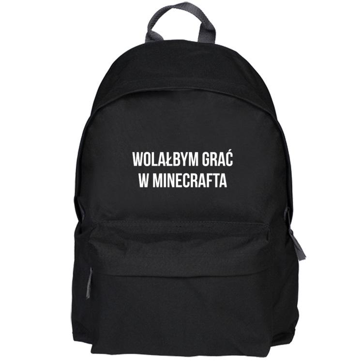Czarny plecak z napisem Wolałbym grać w Minecrafta