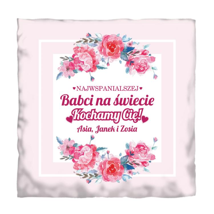 Poduszka dla Najwspanialszej Babci od wnuków - Twój podpis
